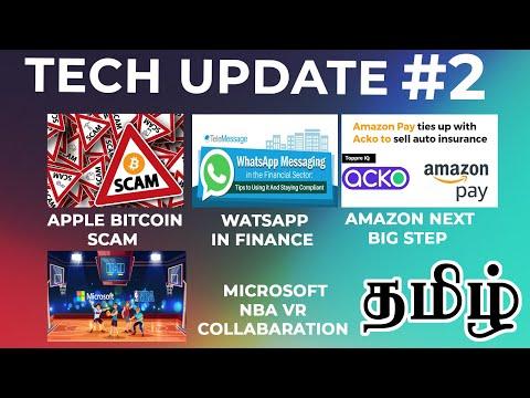 Tech Update#2 Apple Bitcoin scam, amazon prime day sale, Watsapp pay, Microsoft NBA Collab | Tamil
