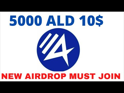 10$ free bitcoin new airdrop 5000 ALD tokens join fast no voice