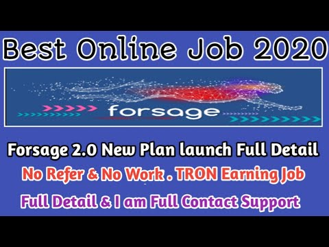 Forsage 2.0 New Plan launch|| Best Online Job|| No Refer & No Work|| Tron Earning Job Full Details