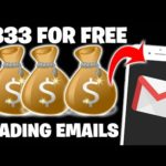 Earn $333 PER DAY READING EMAILS [Make Money Online]