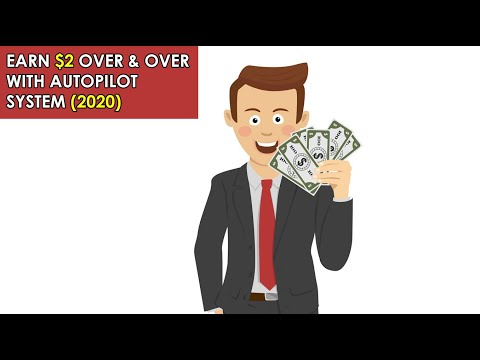 Earn $2 Over & Over With Autopilot System (Make Money Online)