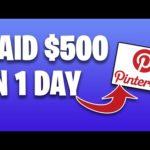 Make $500 PER DAY FROM PINTEREST [Make Money Online In 2020]