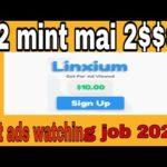 Linxium.cc|full review the best ads watching job 2020|free bitcoin dollar|big money technical