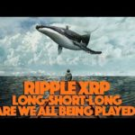 Ripple XRP: Long Short Long & The Great Crypto Exit Scam. Are We Being Played By Whales?