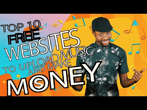TOP 10 FREE WEBSITES TO UPLOAD MUSIC AND MAKE MONEY ONLINE 2020  DriveTv 