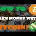 How to Make Money with Bitcoin I TR Altyazı