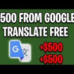 EARN $500 PER DAY FROM GOOGLE TRANSLATE [Make Money Online For Free]