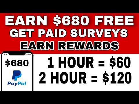Earn $680 GET PAID SURVEYS | Earn Money Free (Make Free Money Online) 2020