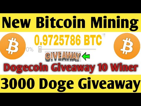 OMG New Free Bitcoin Cloud Mining Site 2020 ! 3000 Dogecoin Giveaway ! 10 Winer WACH VIDEO