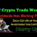 crypto  trade world business plan! 2020mlm  Scam ❓