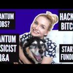 Quantum Jobs, Hacking Bitcoin, & Quantum Programming | Physicist AMA!