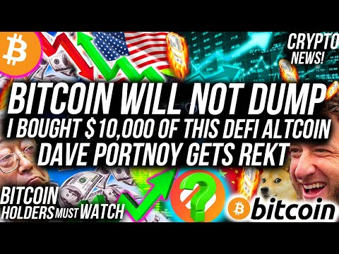 BITCOIN WILL NOT DUMP!! I BOUGHT $10000 OF THIS DEFI ALTCOIN!! Dave Portnoy GETS REKT! Crypto News