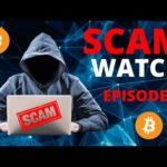 Cryptocurrency Scam Watch EPISODE #1 - EMAIL SCAMS