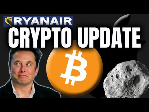 BITCOIN & CRYPTO UPDATE - APPLE, RYANAIR, ELON'S PLANS TO MINE GOLD IN SPACE