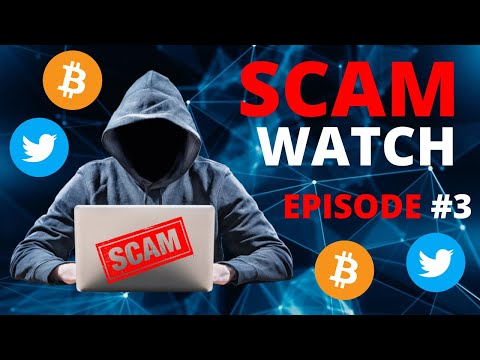 Cryptocurrency Scam Watch EPISODE #3 - BITCOIN TWITTER SCAMS