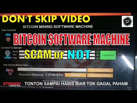 WARNING..!! BITCOIN SOFTWARE MACHINE SCAM or Not #otomix81 #bitcoinsoftware