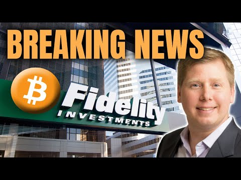 BREAKING NEWS:  FIDELITY OFFERS BITCOIN FUND & MORE!