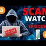 Cryptocurrency Scam Watch - EPISODE #4 - FAKE CRYPTOCURRENCY APPS
