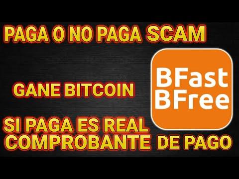 !!PAGA O NO PAGA SCAM APP PARA GANAR!! !!BITCOIN GRATIS!! !!Bfast Bfree!!