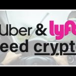 Uber & Lyft Need Crypto