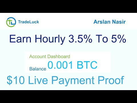 TradeLuck - New Free Bitcoin Mining Site 2020 - Earn Hourly 3.5% To 5% Live 10 USD Payment Proof