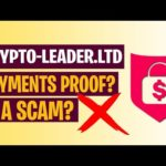 Crypto-leader. Ltd Payment Proof? Withdraw? Is Crypto leader Ltd A Scam?? [Honest Review]