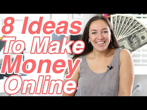 8 IDEAS FOR MAKING MONEY ONLINE, Making Money Online Ideas, Side Hustle Ideas