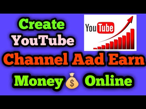 How To start A Youtube Channel And Earn Money Online 2021 | You tube Creat New Channel