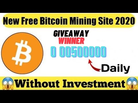 New Best Free Bitcoin Mining Site 2020  Earn 0 0050000 Btc Daily  Without Investment giveaway