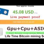 Free Gpu and Cpu + asic Bitcoin mining live payment proof | Bitcoin Hardware cloud mining 2020