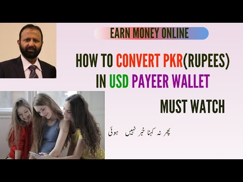 Earn Money Online | Convert PKR TO USD Payeer | Instant Received | Hindi/Urdu |