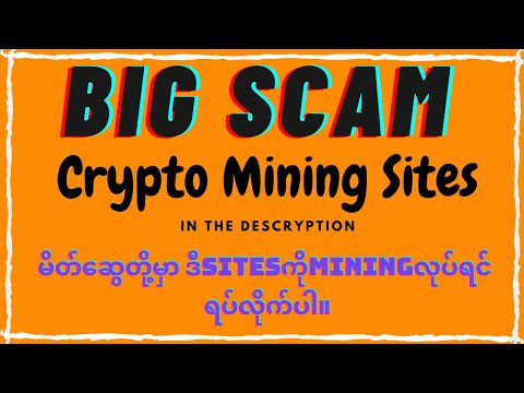 (4sites) Big Scam Crypto Mining Sites In the description