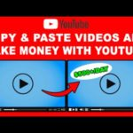 How To Make Money Online By Copying And Pasting Videos ($500+/Day)