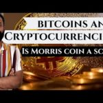 Bitcoin and Cryptocurrency. Is Morris coin a Scam?| Analysis by Anand Rajmohan