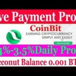 Coinbit- New Bitcoin Mining SIte Earn 0.001 BTC Daily | 0.001 BTC Live Deposit +Payment Proof