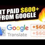 Earn $600/Day From Google Translator FREE! (Worldwide) Make Money Online