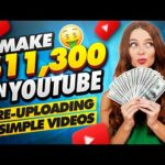 Make $11,300 Per Month On YouTube Re uploading Videos   Make Money Online