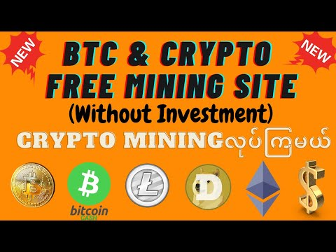 Free BTC and Others Crypto Mining SiteWithout Investment
