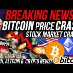 BREAKING NEWS!!! BITCOIN PRICE CRASHED!!! CORRUPT BANKERS CRASH STOCK MARKET!! Altcoin & Crypto News