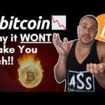 🔴 BITCOIN WILL NOT MAKE YOU RICH | BITCOIN NEWS 🔴