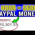 Earn $600/Hour Free PayPal Money Fast! (No Limits) - Make Money Online