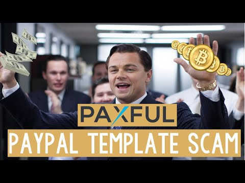 How to scam Bitcoins on Paxful (paypal template) (updated) (easy)