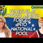 Venezuela Crypto Mining Forced into National Pool!