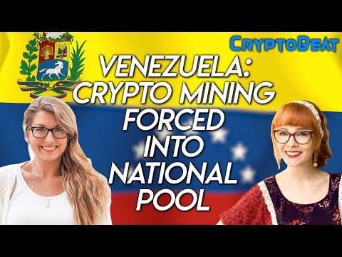 Venezuela Crypto Mining Forced into National Pool!