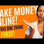 How to Make Money Online 2020 Doing This 1 THING FIRST!