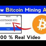 New Latest Bitcoin Mining App | New Bitcoin Mining App 2020 | Free BTC Mining App