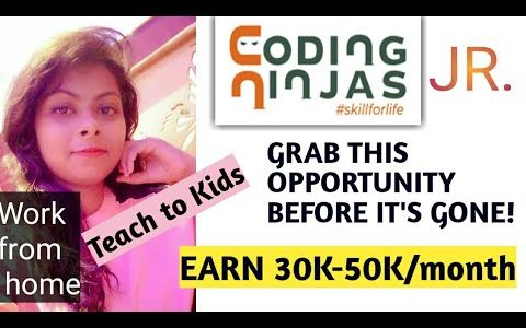 Become Coding ninjas junior teacher and Earn money online| Registration| salary| selection process|