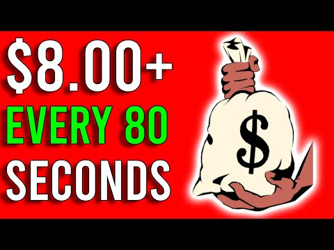 Earn $8.00+ Every 80 Seconds! [Easy Way to Make Money Online]