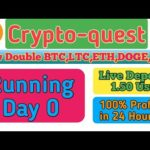Crypto-quest Scam Or Legit||Bitcoin Double R Site 2020||Live Deposit 🤩🤩||BTC,LTC,ETH,DOGE,USD DOUBLE