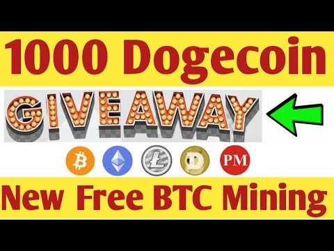 1000 Dogecoin Giveaway ! New Free Bitcoin Mining Site 2020 ! + Live Peyments proof jetix